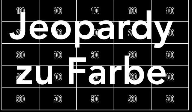 Jeopardy zum Thema Farbe